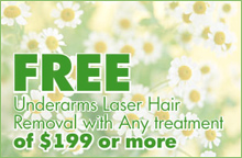 FREE Underarms Laser Hair Removal with Any treatment of $199 or more